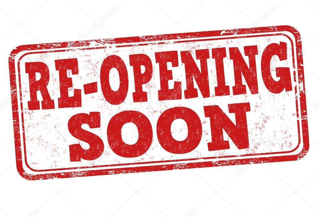 Clipart that reads: Reopening Soon.